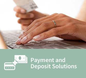 Payment and Deposit Solutions